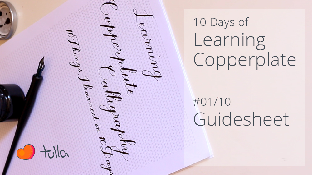 Learning Copperplate Calligraphy: 10 things I learned in 10 days