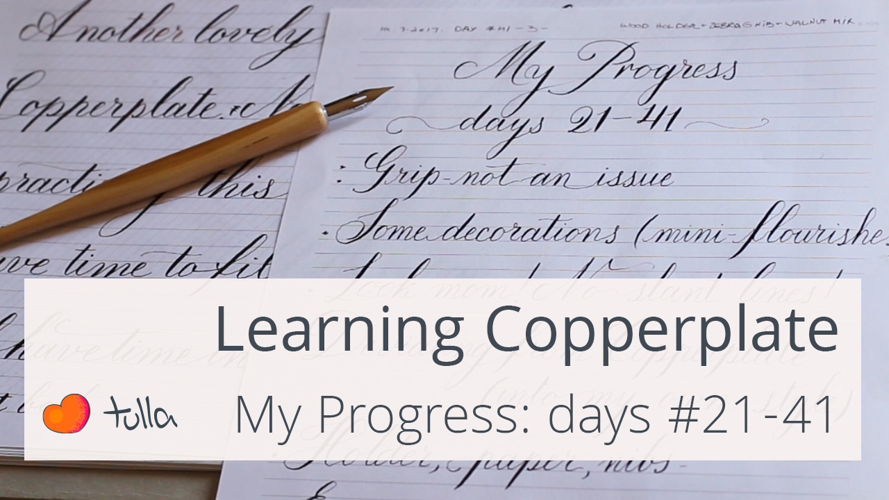 Learning Copperplate: Progress days #21-41